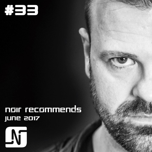 download → Noir - NOIR RECOMMENDS EP33 - 03-Jun-2017