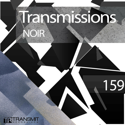 download → Noir - Transmissions 159 - January 2017