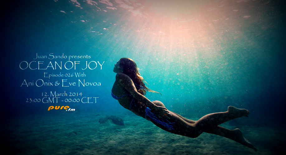 download → Ani Onix & Eve Novoa - Ocean of Joy 026 on TM RADIO - March 2014