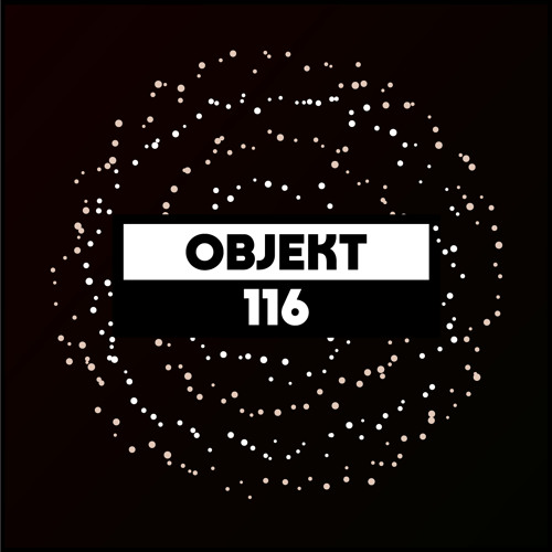 download → Objekt - Dekmantel Podcast 116 - 16-Apr-2017