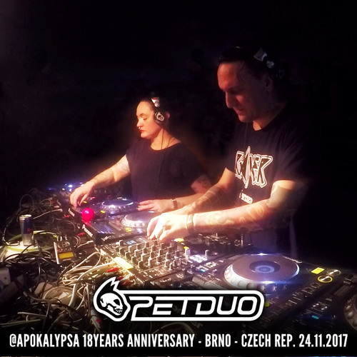 download → PETDuo - live on 6 Decks at Apokalypsa 18 Years Anniversary (Brno, Czech Rep) - 06-Dec-2017