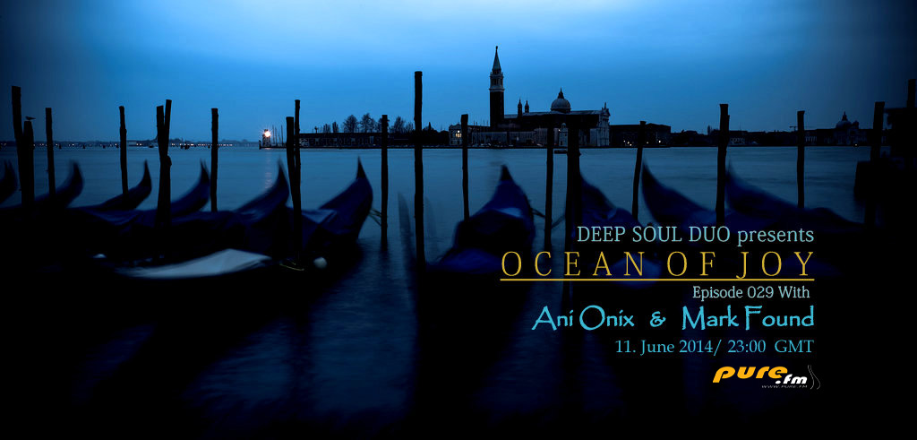 download → Ani Onix & Mark Found - Ocean of Joy 029 on TM RADIO - June 2014