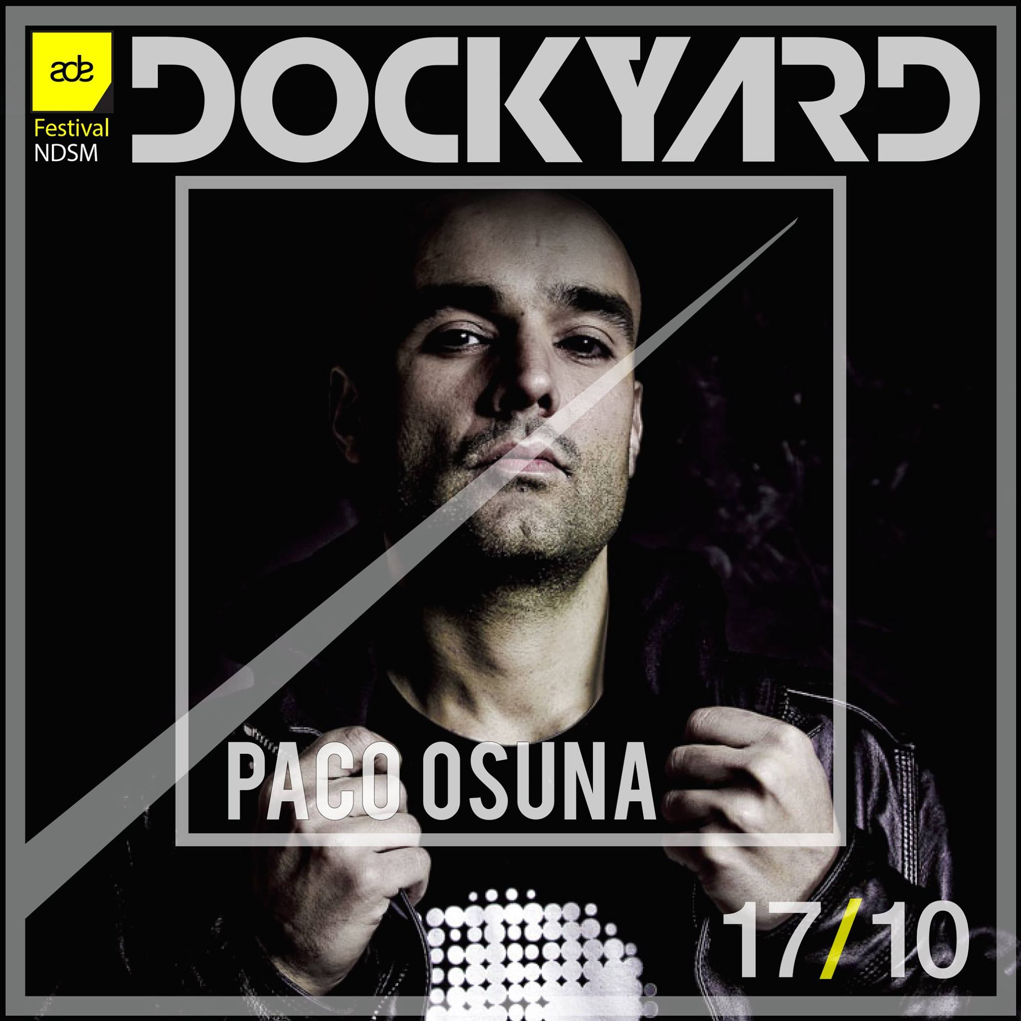 download → Paco Osuna - live at Dockyard Festival, FACT Stage, NDSM Docklands, ADE 2015 - 17-Oct-2015