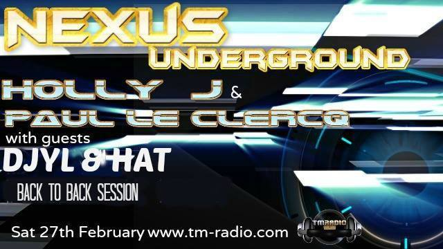 download → Paul Le Clercq, Holly J, Djyl & Hat - Nexus Underground 002 on TM Radio - 27-Feb-2016