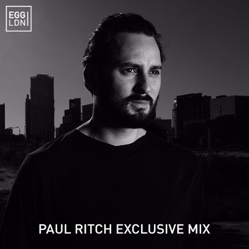 download → Paul Ritch - Egg London Exclusive Mix - July 2017