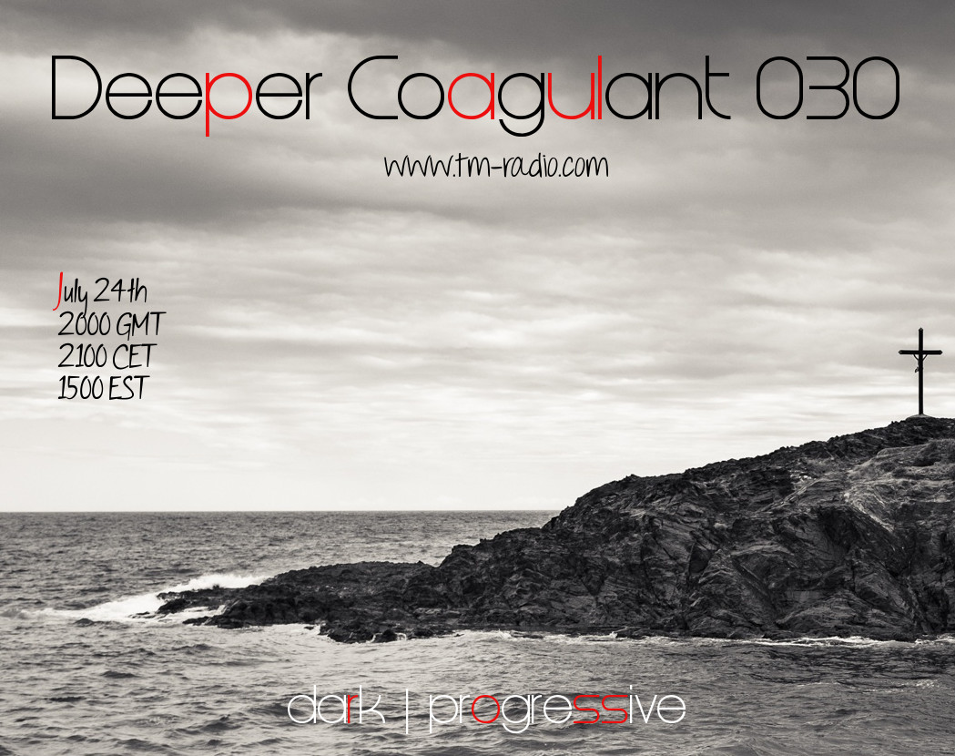 download → Paul Ross - Deeper Coagulant 030 on TM Radio - 24-Jul-2017