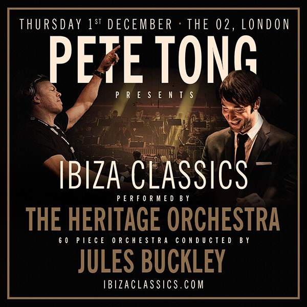 Pete Tong & The Heritage Orchestra w Jules Buckley - Pete Tong Presents Ibiza Classic 2017 - 16-Dec-2017