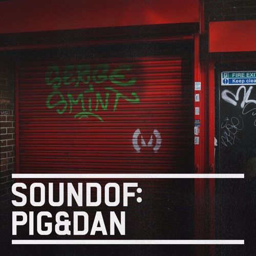 download → Pig & Dan - SoundOf - September 2017
