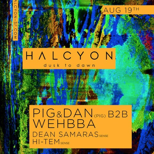 download → Pig&Dan (Pig) b2b Wehbba - live at Halcyon (San Francisco) - September 2017