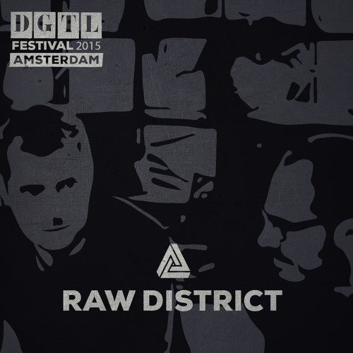 download → RAW District - live at DGTL Festival 2015 (Amsterdam) - 04-Apr-2015