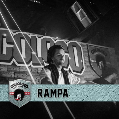 download → Rampa - live at Circoloco (Main Room), Dc10, Ibiza - 24-May-2015