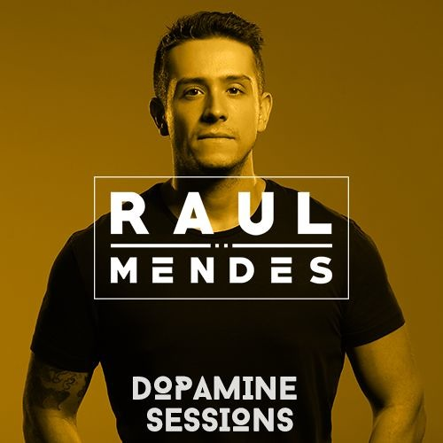 download → Raul Mendes - Dopamine Sessions 005 - 17-Mar-2016