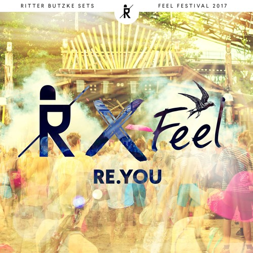 download → Re.You - live at Feel Festival 2017 (Germany) - July 2017