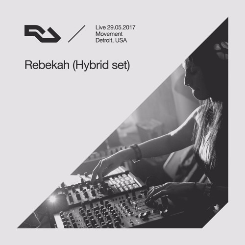 download → Rebekah (Hybrid Set) - live at The RA Underground Stage, Movement (Detroit) - 29-May-2017
