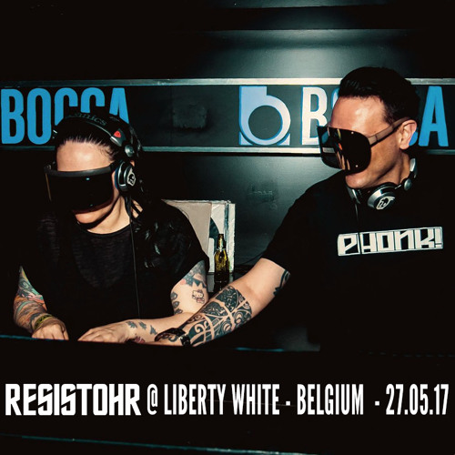download → Resistohr - live at Liberty White 12th Anniversary (Belgium) - May 2017