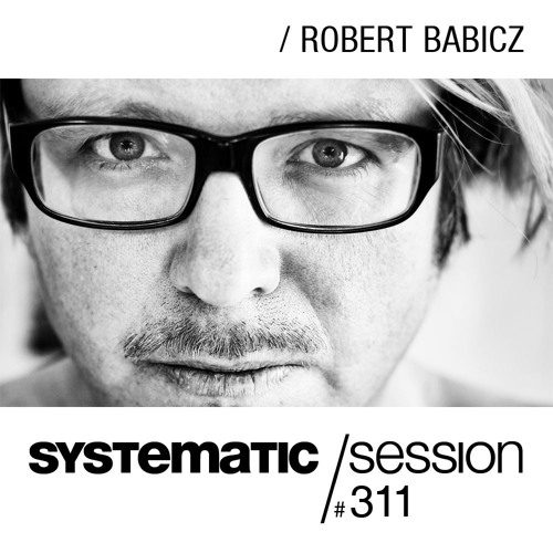 download → Robert Babicz - Systematic Session 311 - 03-Mar-2016