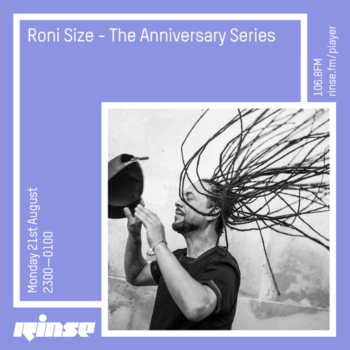 download → Roni Size - The Anniversary Series on Radio 1 - 21-Aug-2017