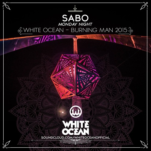 download → Sabo - live at White Ocean, Burning Man 2015 (Nevada, USA) - September 2015