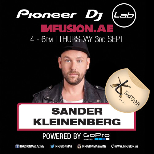 Sander Kleinenberg & DJ Will - live at Pioneer DJ Lab (XL Dubai Takeover) - June 2016