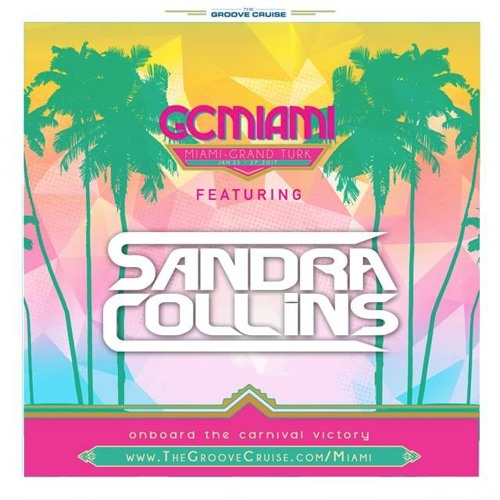 download → Sandra Collins - Groove Cruise Miami 2017 - January 2017