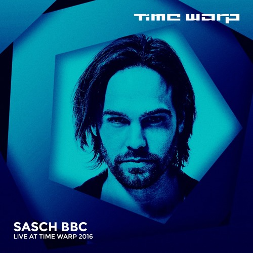 download → Sasch BBC - live at Time Warp Mannheim 2016 (FULL SET) - April 2016