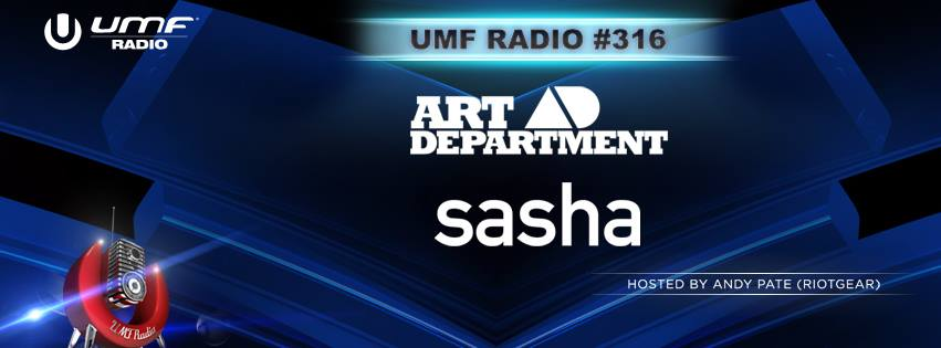download → Sasha & Art Department - UMF RADIO 316 - 29-May-2015