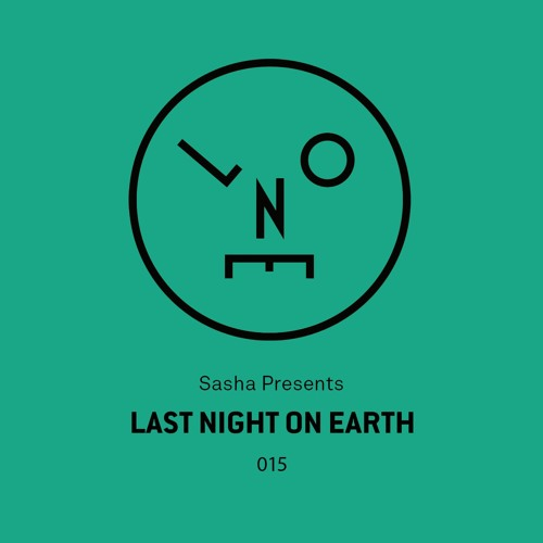 download → Sasha - Last Night On Earth 015 - July 2016