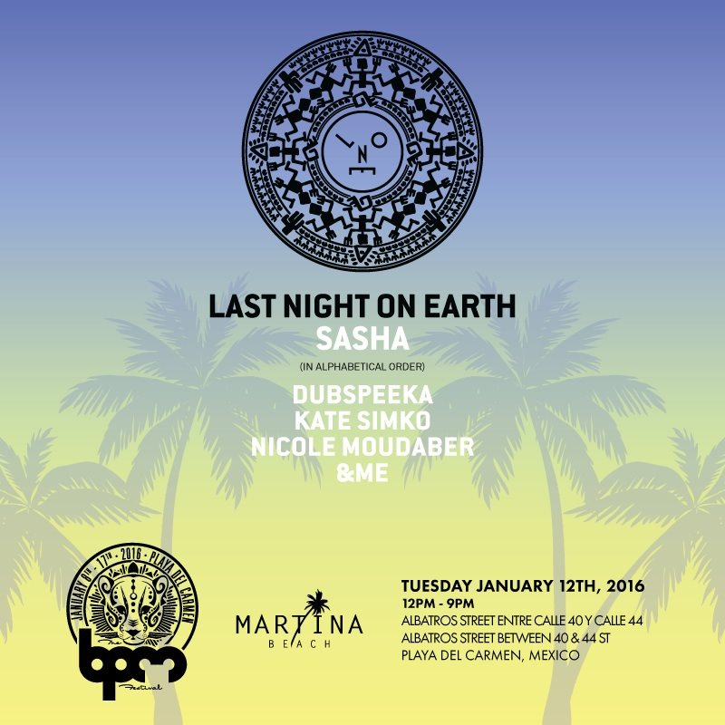 download → dubspeeka - live at Last Night On Earth, Martina Beach (The BPM 2016, Mexico) - 12-Jan-2016