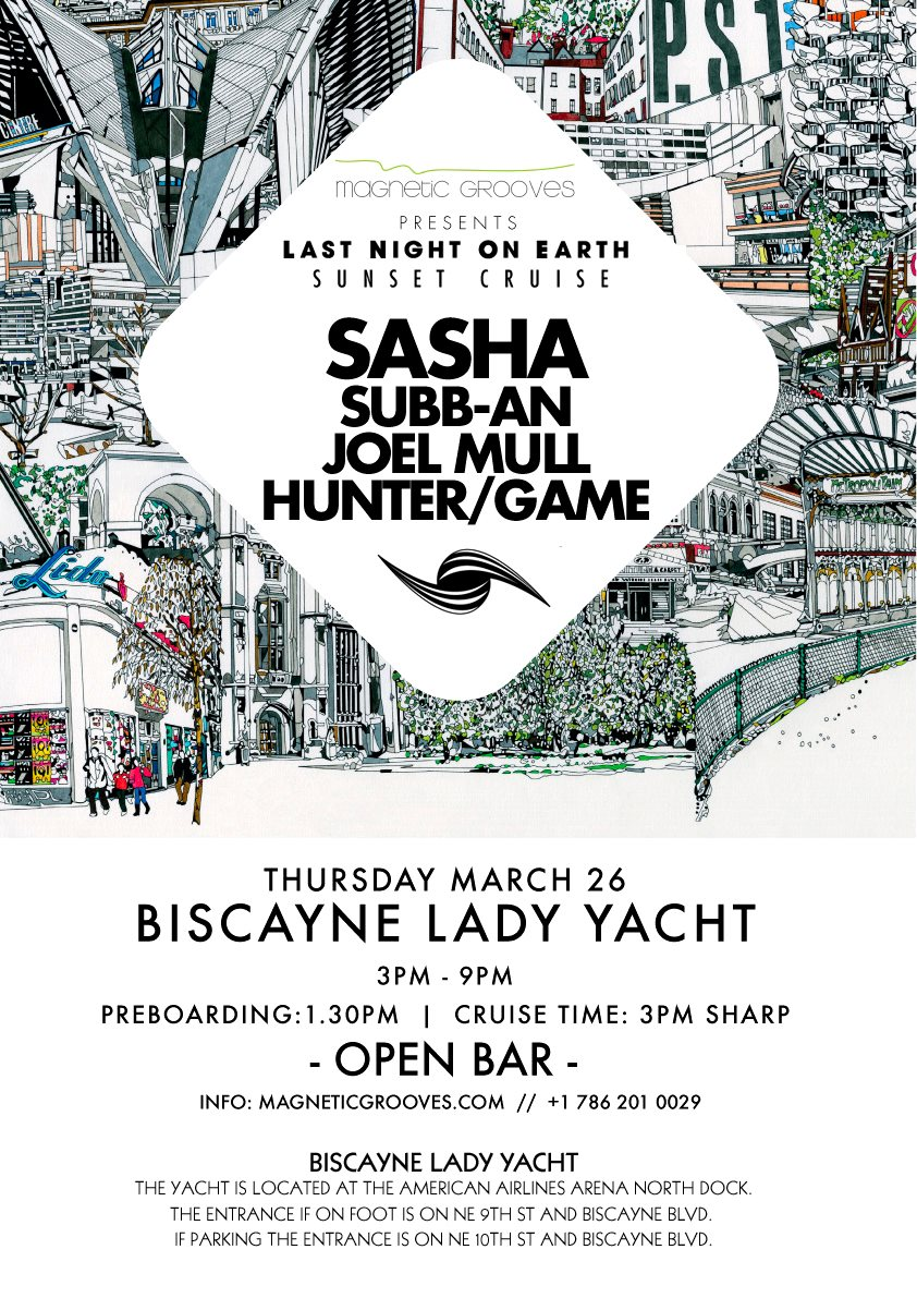 download → Sasha - Presents Last Night On Earth 001 (Recorded Live @ Last Night On Earth Sunset Cruise, Miami) - 21-May-2015