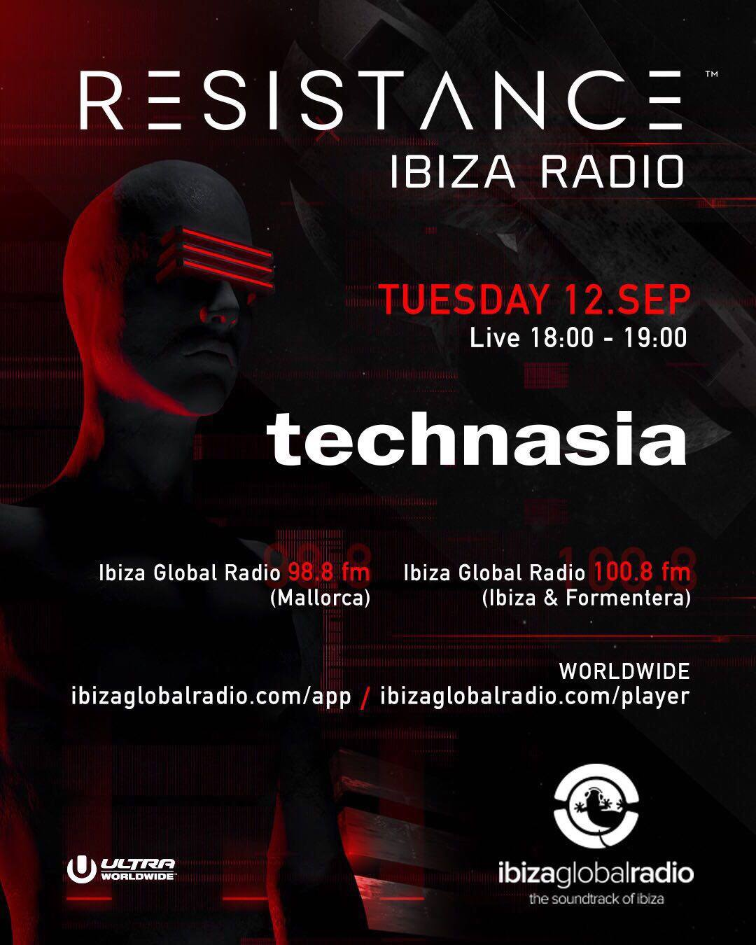 Sasha & Technasia - Resistance Radioshow on Ibiza Global Radio - 12-Sep-2017