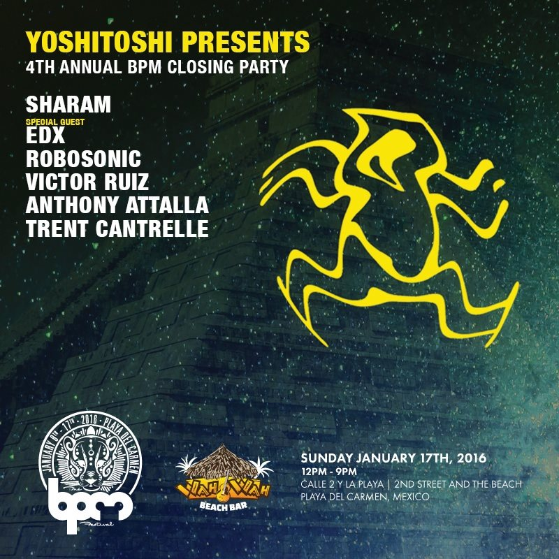 download → Sharam - Live at Yoshitoshi BPM 2016 Closing Party, Wah Wah Beach Bar (The BPM 2016, Mexico) - 17-Jan-2016