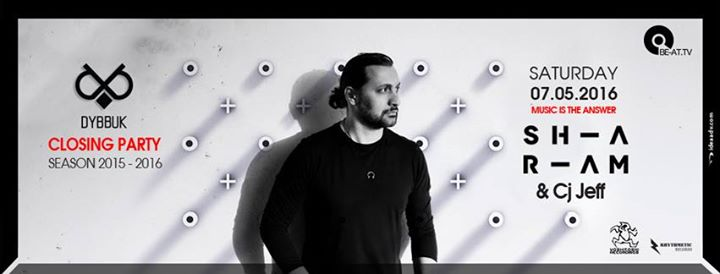 download → Sharam b2b CJ Jeff - live at Dybbuk Closing Party (Athens) - 12-May-2016