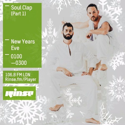 download → Soul Clap - Rinse FM Podcast (part 1) - 31-Dec-2015