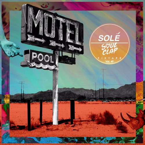 download → Soul Clap - Sole Fixtape Vol. 49 - 09-Apr-2016