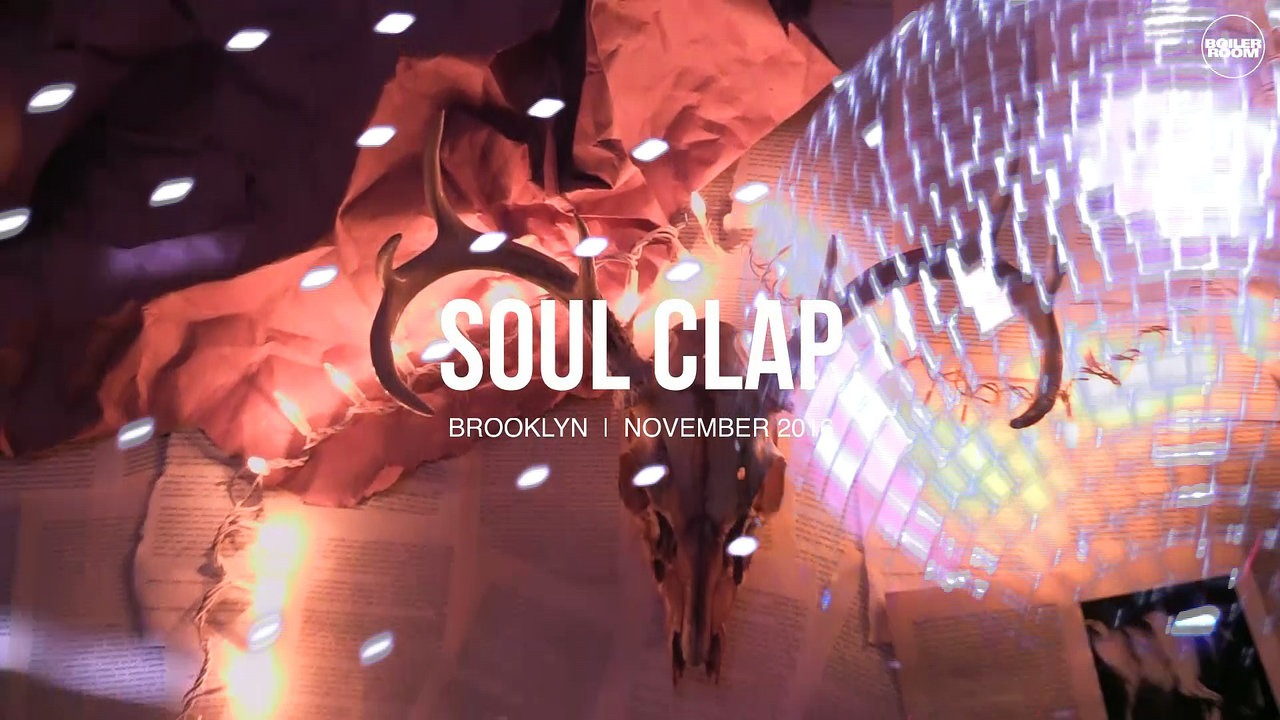 download → Soul Clap - live at Boiler Room New York - November 2016