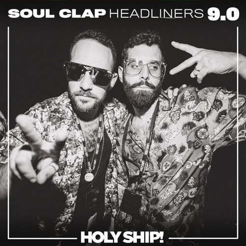 download → Soul Clap - live at Holy Ship! 2017 (USA) - January 2017