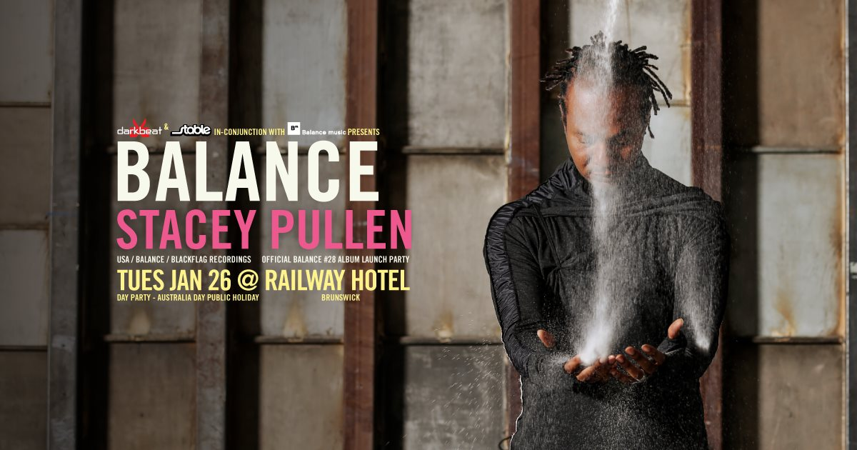 download → Stacey Pullen - live at Darkbeat pres. Balance 28 CD Launch Party, Railway Hotel (Brunswick, Australia) - 26-Jan-2016