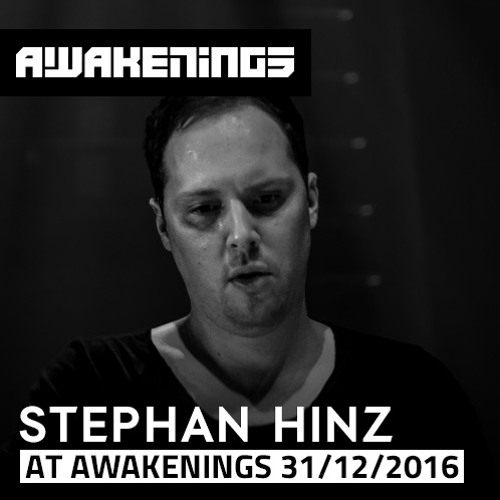 download → Stephan Hinz - live at Awakenings New Years Special - 31-Dec-2016