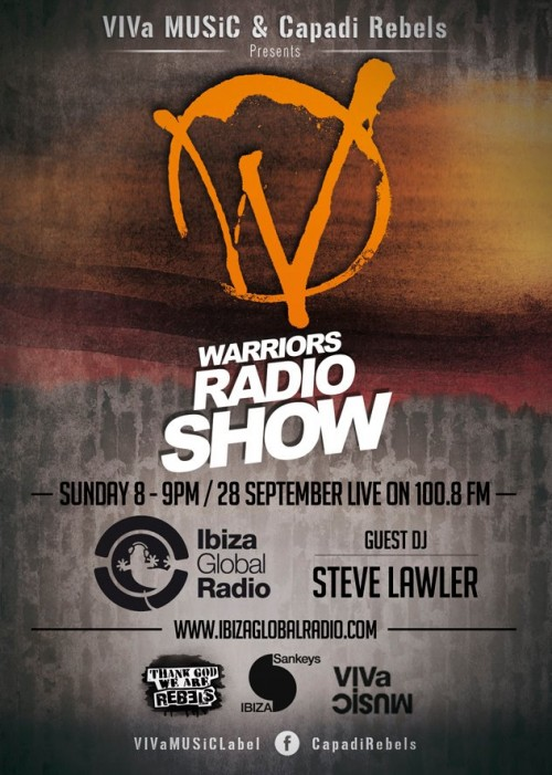 download → Steve Lawler - VIVa Warriors Radio Show - 28-Sep-2014