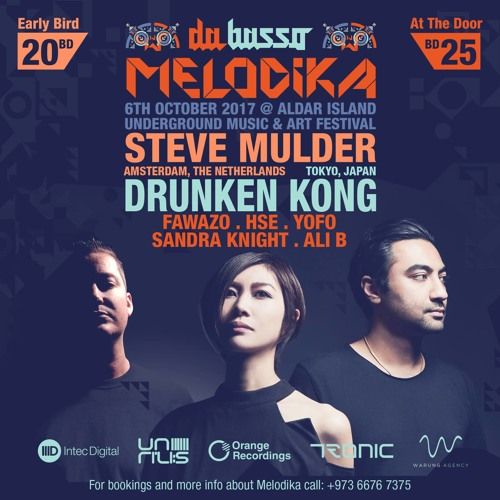 download → Steve Mulder B2b Drunken Kong B2b FawazO - live at Melodika, Bahrain - 06-Oct-2017