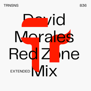 download → David Morales - Transitions 836 (Red Zone Mixcloud Select Extended Mix) - 04-Sep-2020