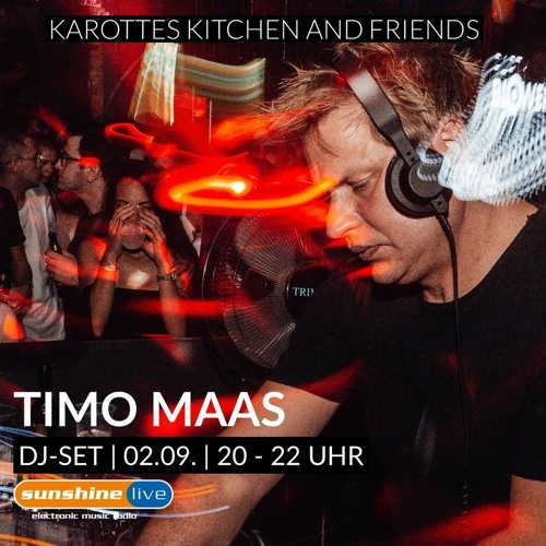 download → Timo Maas - Karottes Kitchen and Friends - 02-Sep-2020