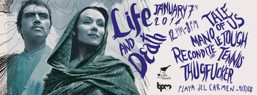 Download sets from Live At Life and Death, Mamita's (BPM Festival 2014, Playa del Carmen) - 07-Jan-2014