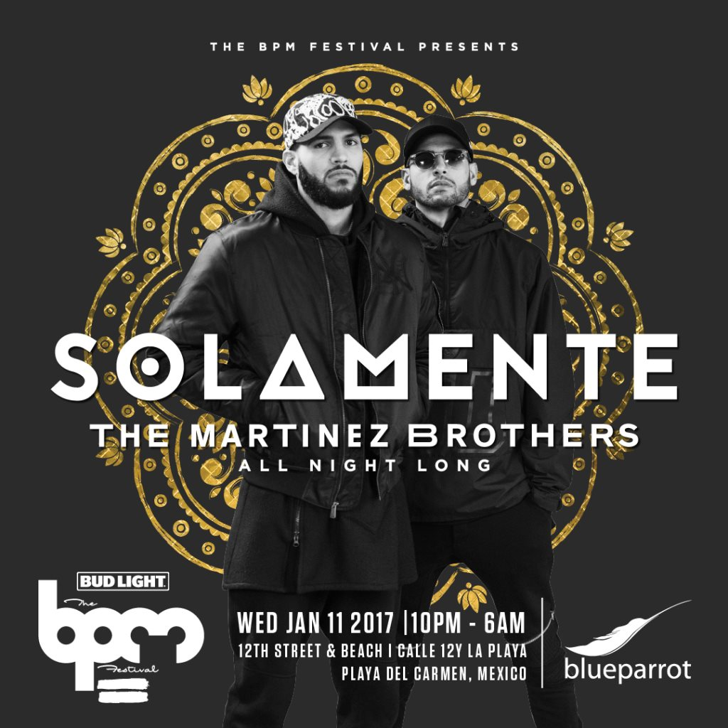 download → The Martinez Brothers - live at Solamente, Blue Parrot (THE BPM 2017, Mexico) - 12-Jan-2017
