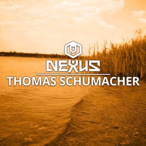 download → Thomas Schumacher - Nexus Festival Podcast 019 - 19-Jun-2017