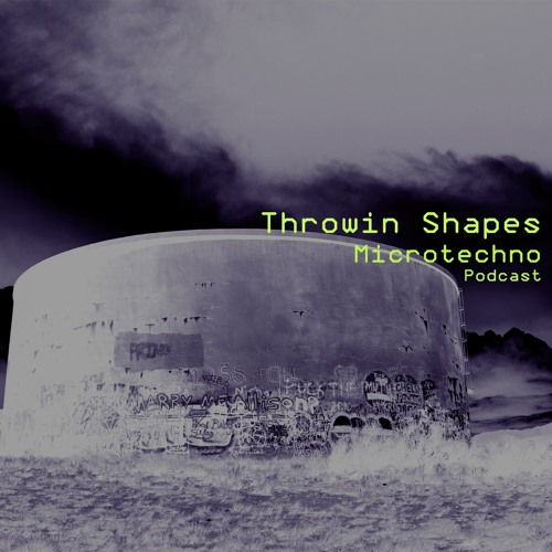 download → Throwin Shapes - Microtechno Podcast - 15-Jan-2016