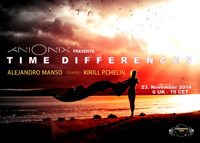 download → Ani Onix, Alejandro Manso, Kirill Pchelin - Time Differences 148 on TM Radio - 23-Nov-2014
