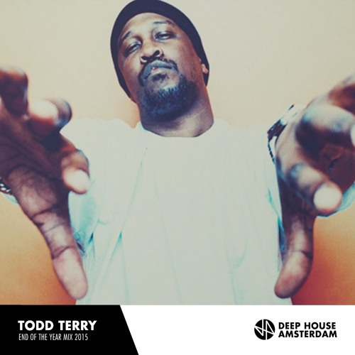 download → Todd Terry - Deep House Amsterdam - End Of The Year Mix - 30-Dec-2015