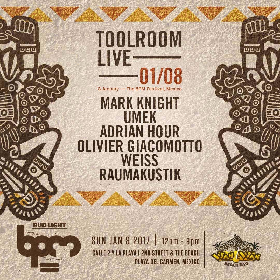 download → Weiss - live at Toolroom Showcase, Wah Wah Beach Bar (THE BPM 2017, Mexico) - 08-Jan-2017