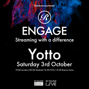download → Yotto - Renaissance Engage #005 - 03-Oct-2020
